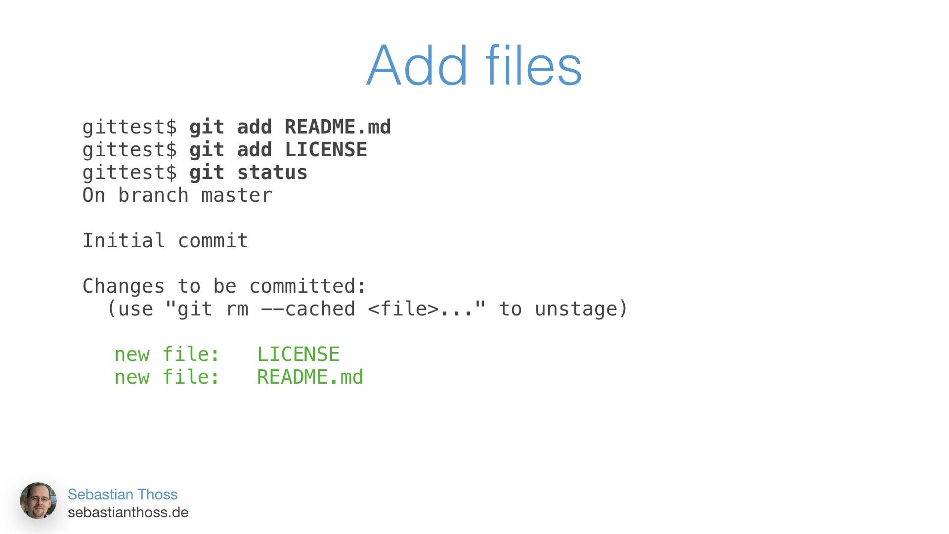 Mit dieser Folie zeigt Sebastian Thoß wie man Dateien zum Git Repository hinzufügt
