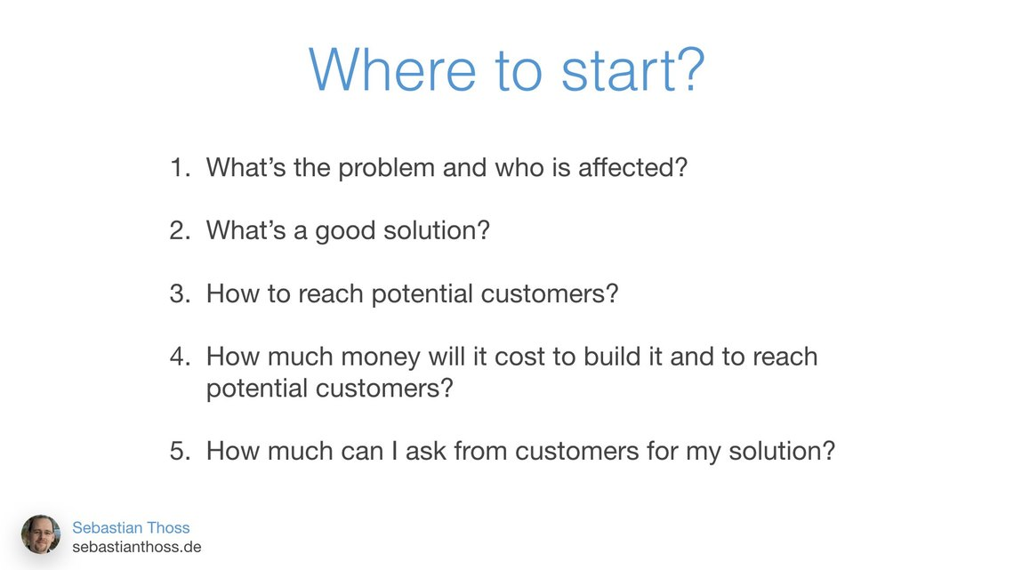 Fifth slide of Sebastian Thoss talk How to build a startup - digital and alone